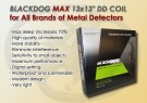 Blackdog Max 13 x 13 tommer DD coil for Fisher F75 thumbnail