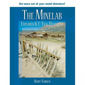 The Minelab Explorer & E-Trac Handbook